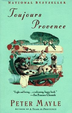 Toujours Provence, Peter Mayle