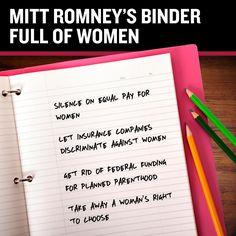 Who else has binders full of women?  Serial killers, they have binders full of women too.  ~Bill Maher