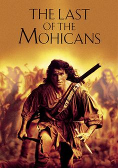 The Last of the Mohicans RATED: R