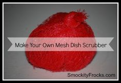 Make Your Own Dish Scrubber