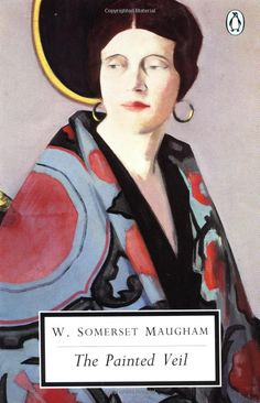 The Painted Veil: W. Somerset Maugham: 9780307277770: Amazon.com: Books