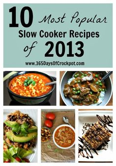10 Most Popular Slow Cooker Recipes of 2013 from 365DaysOfCrockpot.com