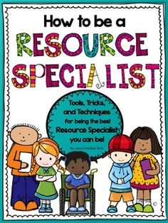 $ Updated! 47 pages with lots of good tips and forms! Special Education: How to Be a Resource Specialist
