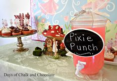 Fairy Party  Pixie punch is cute. Would need a toddler friendly mix of juice and water or have water pitcher next to it so all can enjoy