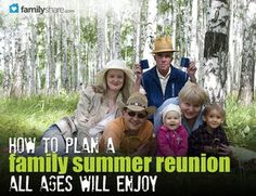 How to plan a family summer reunion that all ages will enjoy