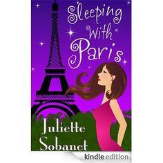 Sleeping With Paris - Juliette Sobanet