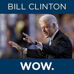 Bill Clinton at the DNC. Wow.
