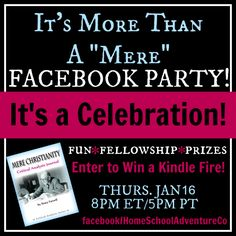 Join us for a Facebook Party, celebrating the release of the Mere Christianity Critical Analysis Journal! Giveaways! Door Prizes! Fun! @Home School Adventure Co.    #homeschool