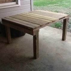 Outside table I made. Needs some paint on it.