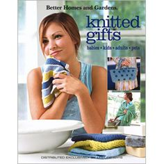 Better Homes and Gardens® Knitted Gifts - Leisure Arts