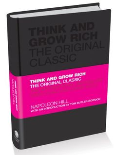 Think and Grow Rich: The Original Classic. #book #Think #Grow #Rich #Original #Classic