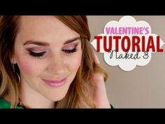 Valentine's Day Tutorial with Naked 3 - YouTube
