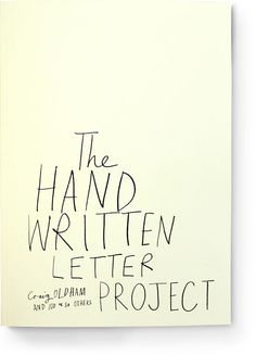 The Hand Written Letter Project by Craig Oldham