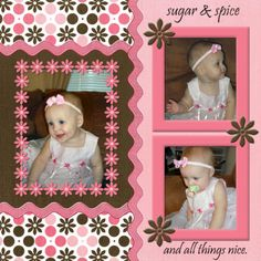 Sugar & Spice and all things nice. Like the use of rick rack & flower trim. little girl scrapbook page, little girls, girls scrapbooking layouts, color combos, little girl scrapbook layouts, scrapbook idea, diy craft, scrapbook layouts flowers, scrapbook pages