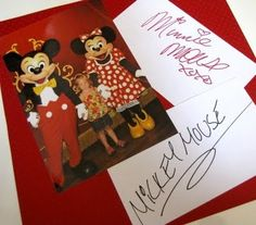 I like this idea for autographs from Disney... make a scrapbook with them. Although for me it would probably be a photobook from artscow.com!