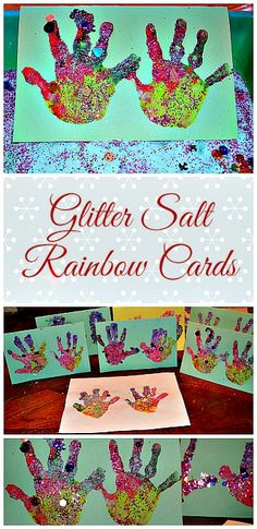 Glittering Rainbow Hand Prints- turn them into wonderful homemade cards for the Holidays!