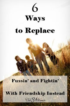 Who likes all that bickering? Our family wanted love and kindness to become our new normal. 6 Ways to Replace Fussin and Fightin with Friendship Instead