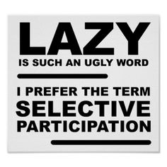 Selective Participation Funny Poster