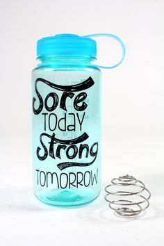 Sore Today, Strong Tomorrow BPA-free Shaker Water Bottle via #Ogorgeous | #gift #fitness #health #holiday