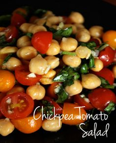 chickpea-tomato-salad, and spicy roasted chick peas