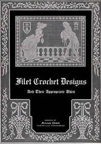 Heirloom Crochet - Vintage Filet Crochet Patterns and Instructions