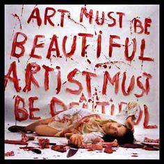 ART MUST BE BEAUTIFUL ARTIST MUST BE BEAUTIFUL