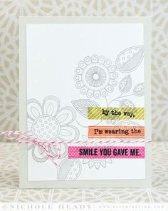 Wearing the Smile You Gave Me Card