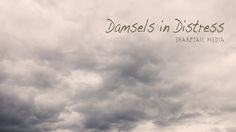 Damsels in Distress - Sharptail Media