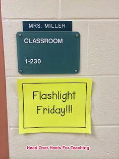 Head Over Heels For Teaching: Spark Student Motivation: Flashlight Friday!