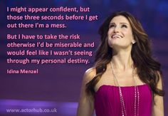 Inspirational and Motivational Quote from Broadway Actress Idina Menzel from www.actorhub.co.uk