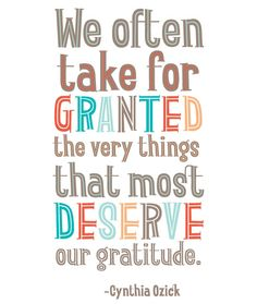 we often take for granted #thanksgiving quote