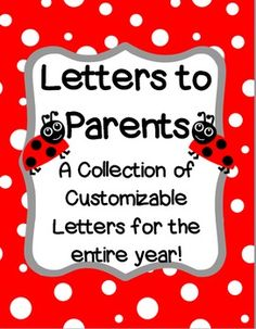 Letters to Parents for the Entire Year