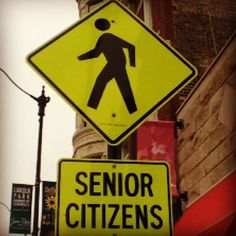 Senior Citizens #street #sign