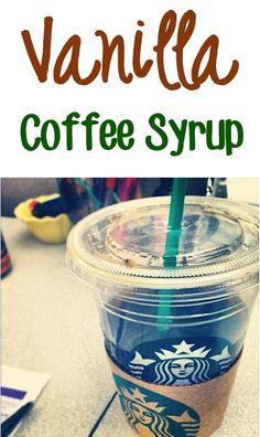 Homemade Vanilla Coffee Syrup Recipe!