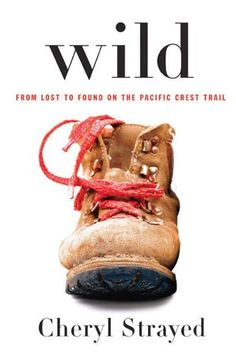 wild by cheryl strayed {fall reading} #books