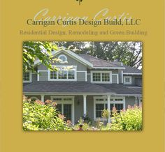 Carrigan Curtis Design Build Home- same builder as 5505 james