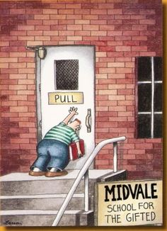 School for the gifted.  Gary Larson