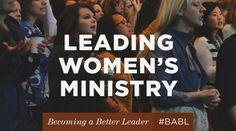9 keys for leading women's ministry