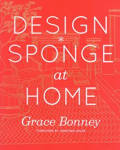 "design sponge at home   all i have to say is ""!!!!!!!"""