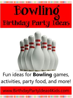 """Bowling Birthday Party Theme Fun ideas for a Bowling party!  Includes free print outs for a Bingo Bowling game and the """"You Must Bowling Game"""" (players have to act out funny things as they bowl - bowl like a ballerina, bowl backwards, act like a monkey, etc. )   Ideas for party games, activities, party food, invitations and more.  Great for kids ages 3, 4, 5, 6, 7, 8, 9, 10, 11, 12, 13, 14, 15, 16 year olds and adults! http://www.birthdaypartyideas4kids.com/bowling.htm"""