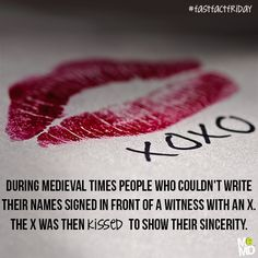 #FastFactFriday: Many believe the X symbol became synonymous with the kiss in medieval times. People who couldn't write their names signed in front of a witness with an X. The X was then kissed to show their sincerity.  #ValentinesDay #Kiss #XOXO