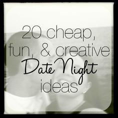 20 Cheap, Fun, and Creative Date Night Ideas!  | Visit www.econobusters.com for more frugal and fun ideas!  ALL #parents love their #kids. But sometimes we need a date night or moms' night out! When was the last time you got a #babysitter??  https://www.facebook.com/AustinsCapitalGrannies http://austin-babysitter.com/
