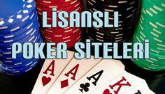 Lisanslı Poker Sitel