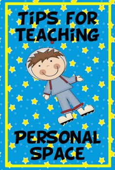 Tips for teaching personal space