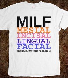 Dental MILF