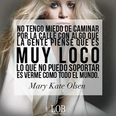 #Fashion #Quotes www.lob.com.mx