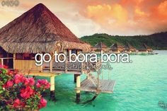 Bora bora bucket list travel