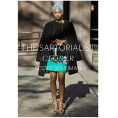 The Sartotialist / a book on human style and how it is expressed across the world