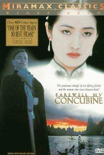 Farewell My Concubine (1993) Hong Kong. Story of two performers in the Beijing Opera, stage brothers, and the woman who comes between them. Oscar nominated for Best Cinematography andBest Foreign Language Film.