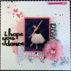 I Hope You Dance - Scrapbook.com